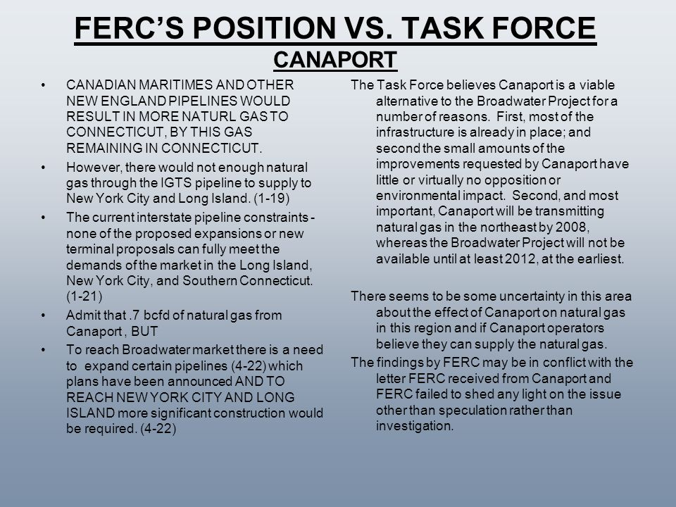 FERC'S POSITION VS. TASK FORCE CANAPORT