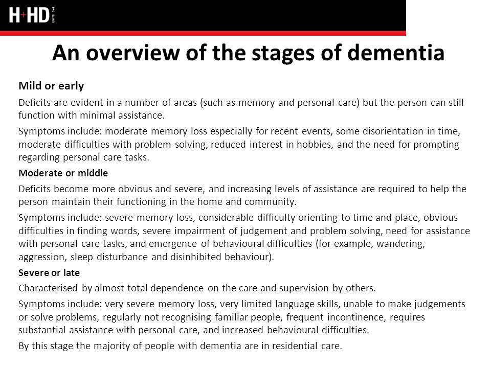 health care and stage dementia support I hope these principles will be used to support workforce development by any health or social care   social care with people at any stage of dementia, from the .