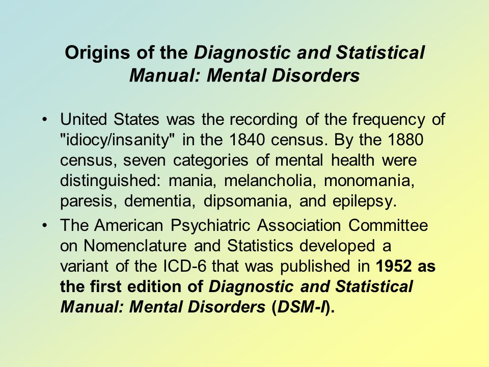 Origins of the Diagnostic and Statistical Manual: Mental Disorders