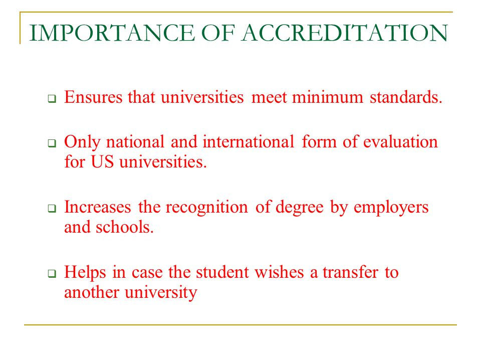 IMPORTANCE OF ACCREDITATION
