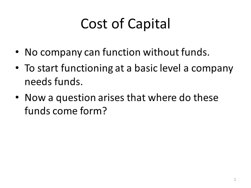 Cost of capital questions