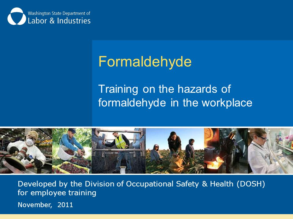 Training on the hazards of formaldehyde in the workplace