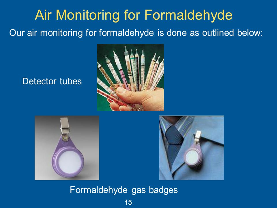 Air Monitoring for Formaldehyde