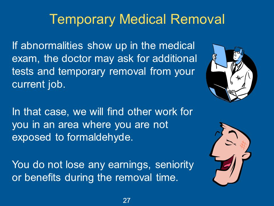 Temporary Medical Removal