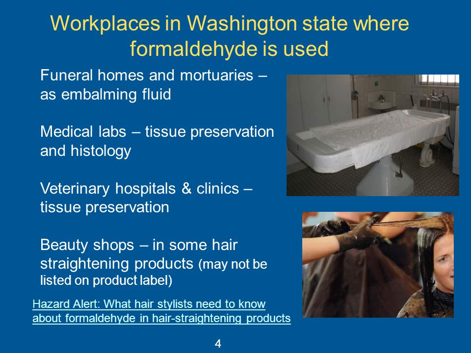 Workplaces in Washington state where formaldehyde is used