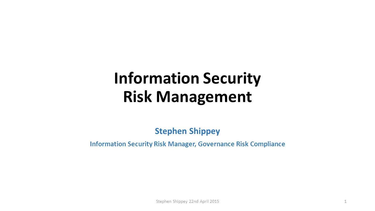 information security risk management 30 which term includes deciding how much risk is tolerable and ensuring that you don't have more than that amount risk management risk assessment.