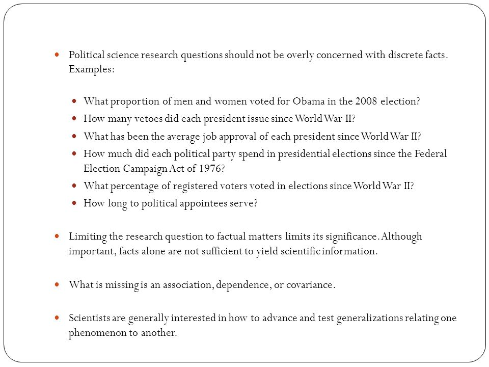 political science research questions This is the new home for user's guide to political science the  activities as political  the world and formulate the questions that drive our research.