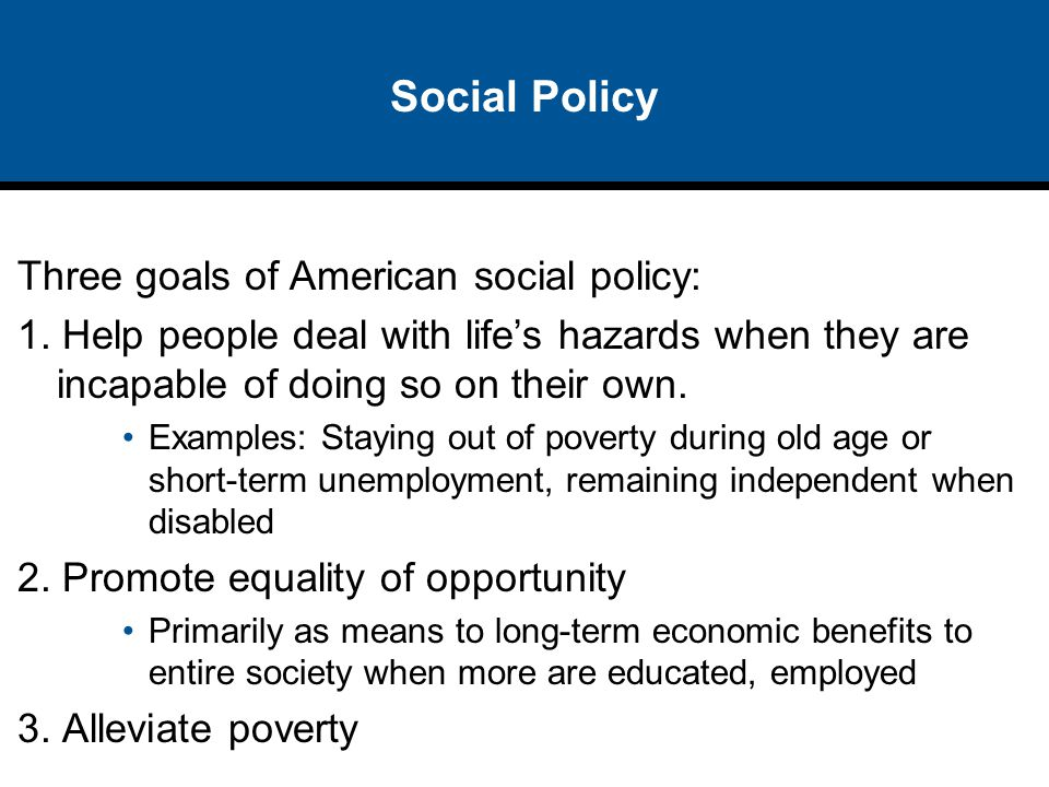 Reforming social policy using an example
