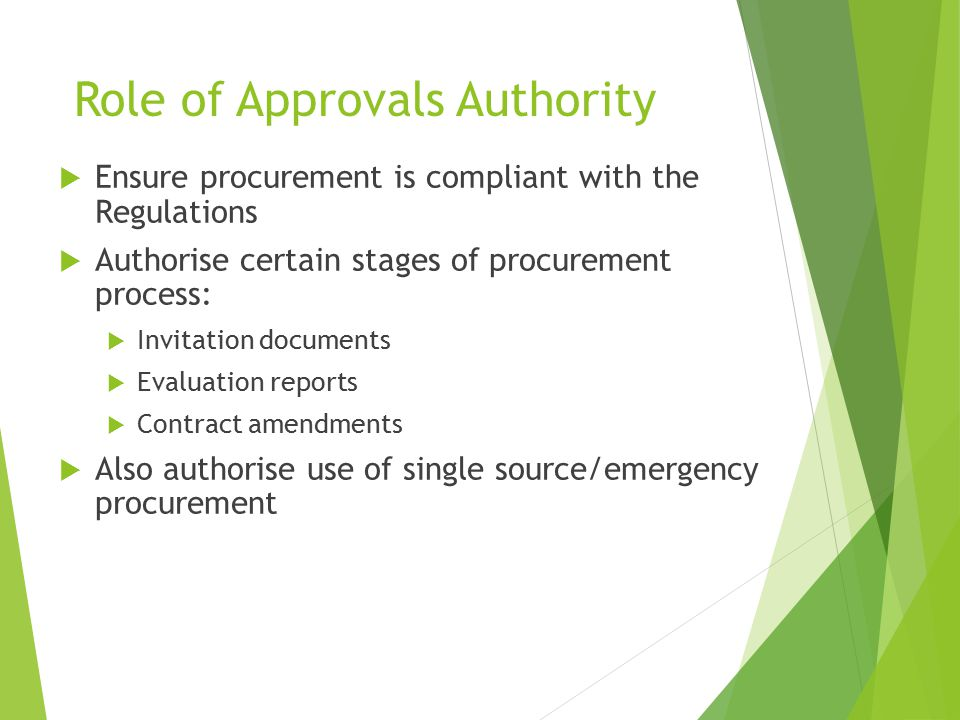 Role of Approvals Authority