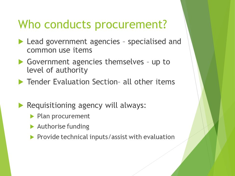 Who conducts procurement