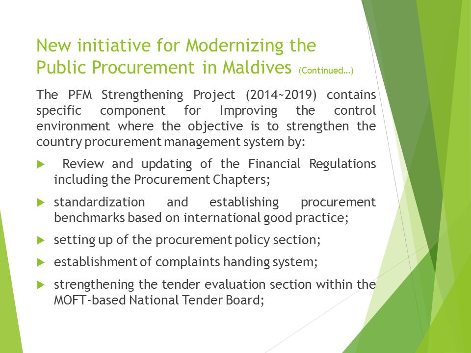 New initiative for Modernizing the Public Procurement in Maldives (Continued…)