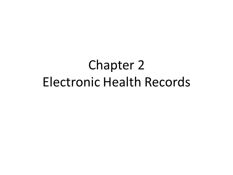 Chapter 2 Electronic Health Records