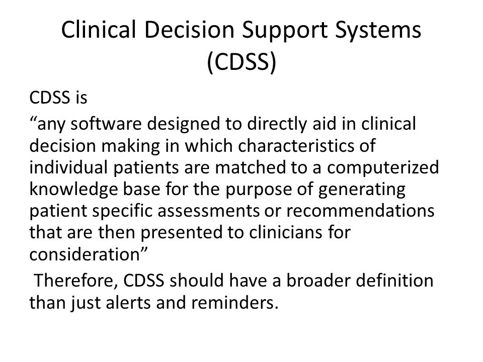 Clinical Decision Support Systems (CDSS)