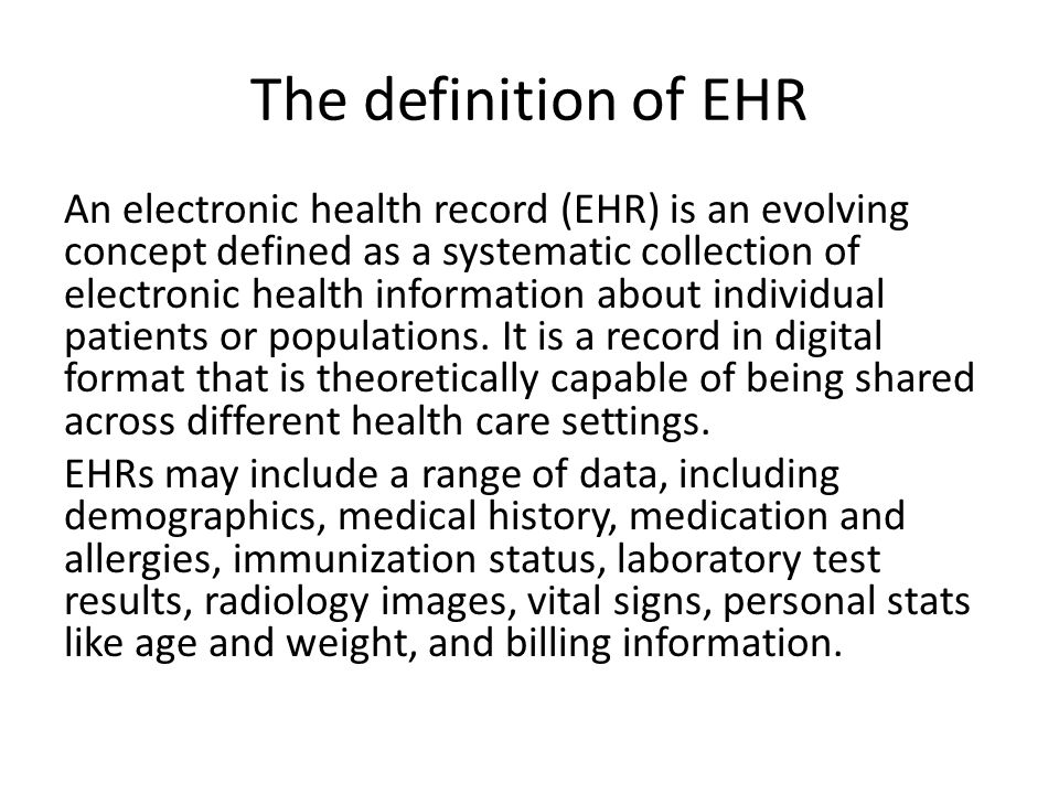 The definition of EHR