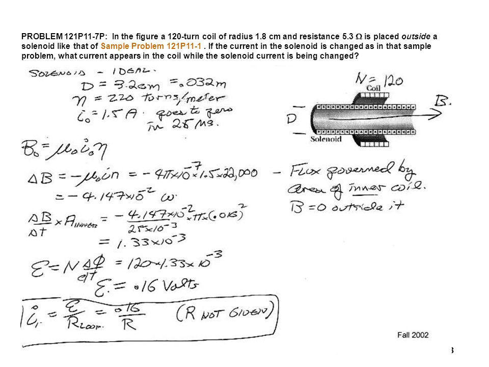 PROBLEM 121P11-7P: In the figure a 120-turn coil of radius 1