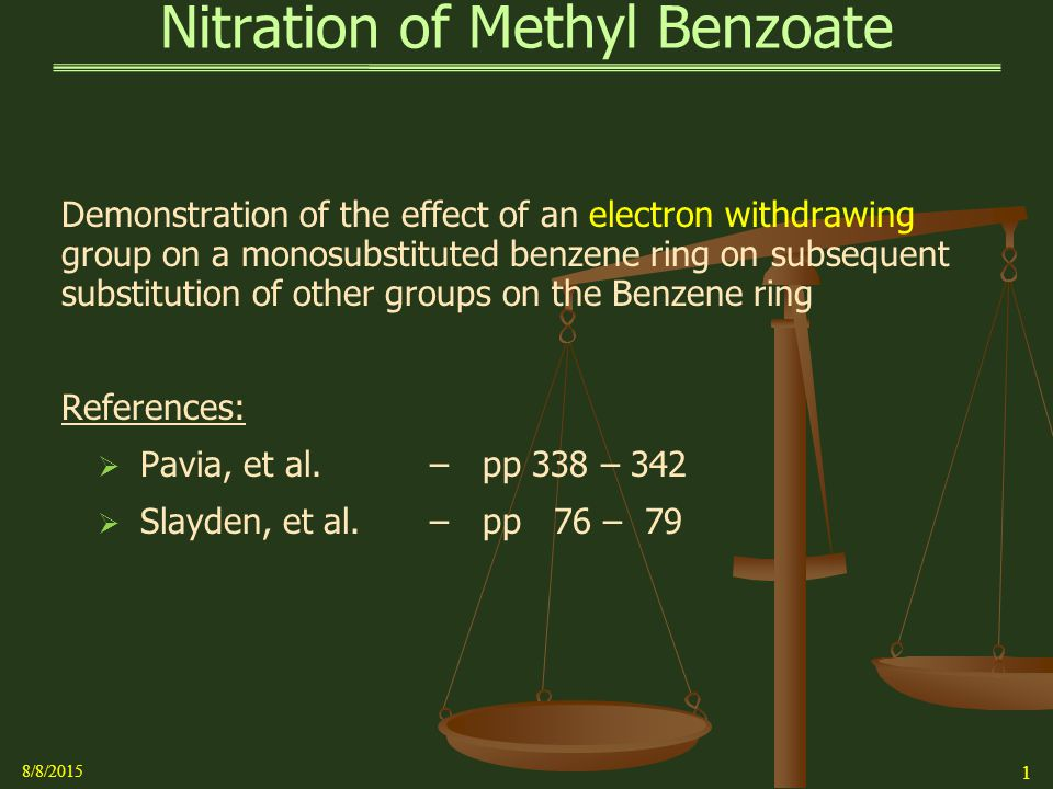 the nitration of methyl benzoate Nitration(of(substituted(aromatic(rings(and(rate(analysis(( (nitration(reactions(are(run(in(a  methyl benzoate.