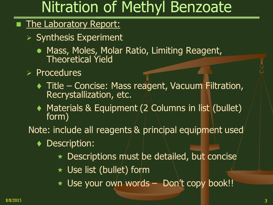 the nitration of methyl benzoate Facts and details about the nitration of benzene and methylbenzene the nitration of benzene methyl groups are said to be 2,4-directing.