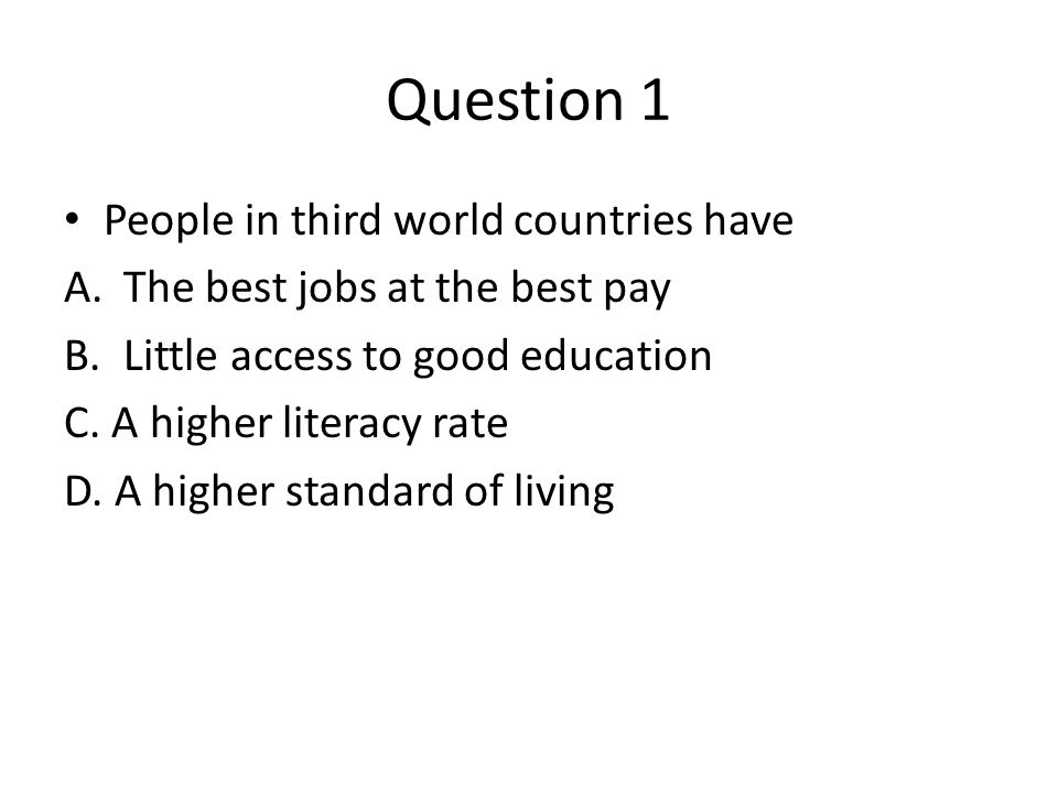 Questions on the third world