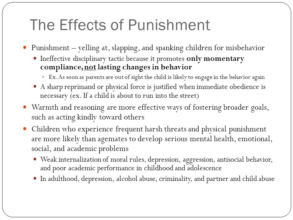 effects of punishment (1) corporal punishment in schools and its effect on academic success thursday, april 15, 2010 us house of representatives subcommittee on healthy families and communities.