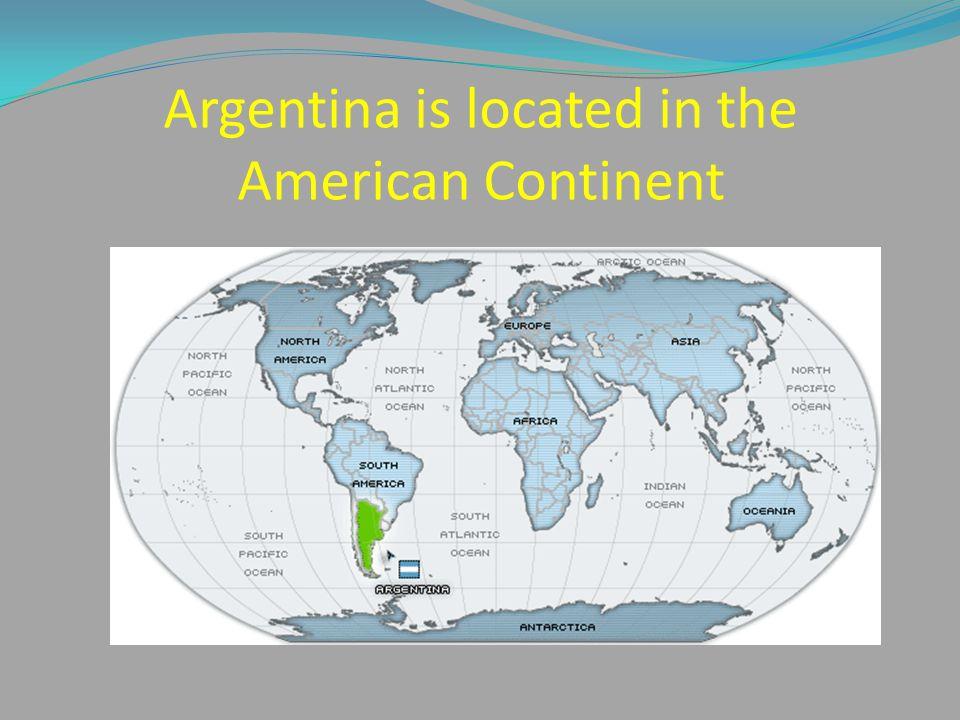 ARGENTINA Ppt Download - Argentina map continent