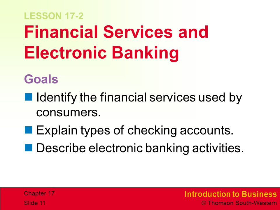 LESSON 17-2 Financial Services and Electronic Banking