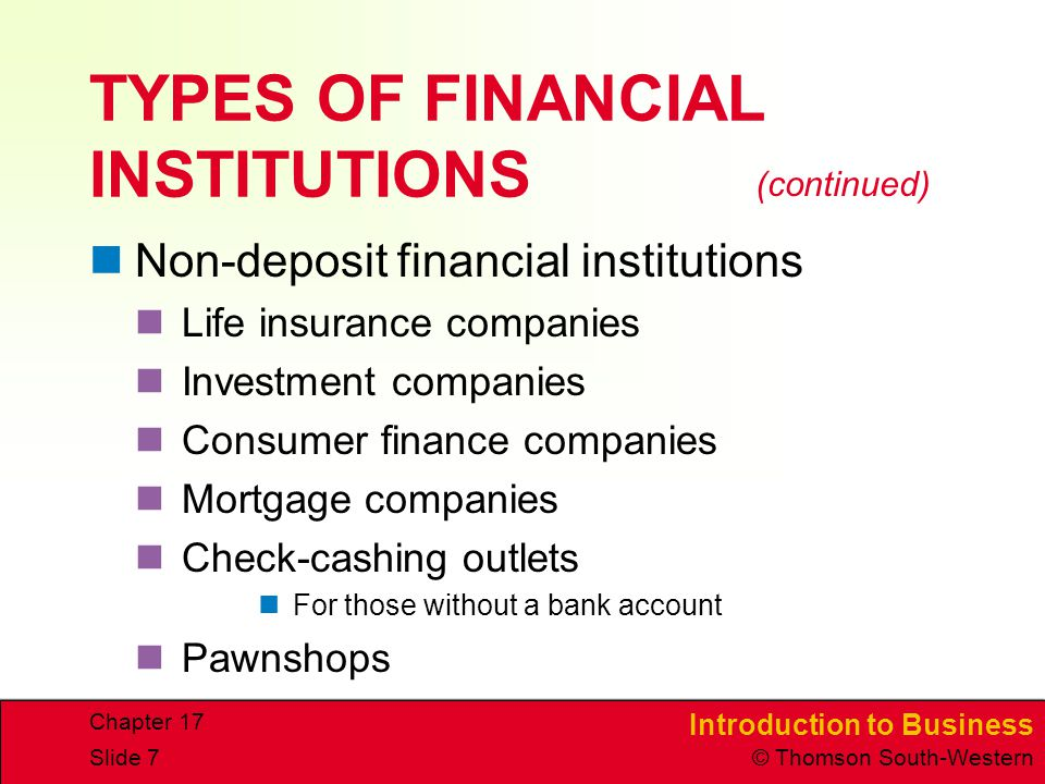 "types of financial institutions The act requires financial institutions to submit and explain their  what types of  businesses fall under the heading of ""financial institutions""."