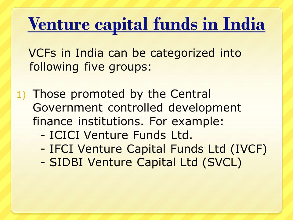 venture capital in india Idg ventures india is a leading technology venture capital fund in india the fund is part of idg ventures, a global network of technology venture funds with over $6 billion under management with over 220 investee companies and 10 offices across asia and north america.