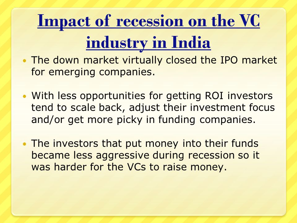 impact of recession in it sector in india Sophisticated content for financial advisors around investment strategies, industry trends, and advisor education the  the impact of recession on businesses.