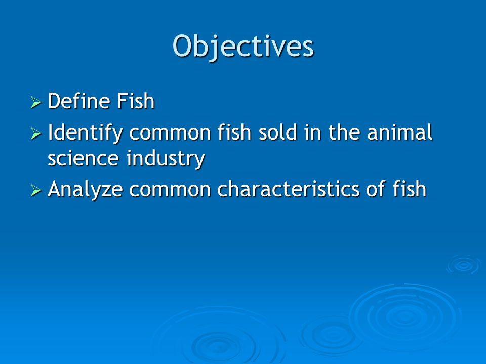 Fish animal science level ppt video online download for Characteristics of fish