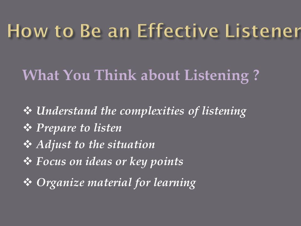 How to Be an Effective Listener