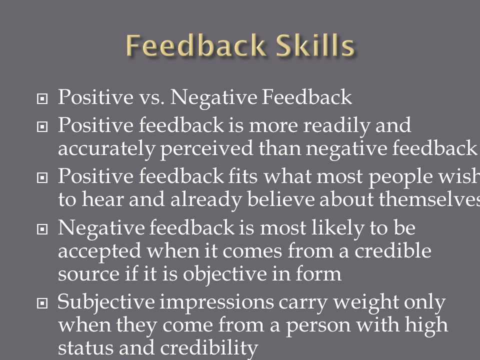 Feedback Skills Positive vs. Negative Feedback