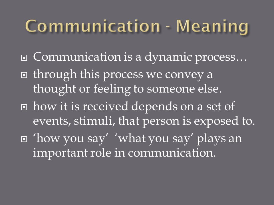 Communication - Meaning