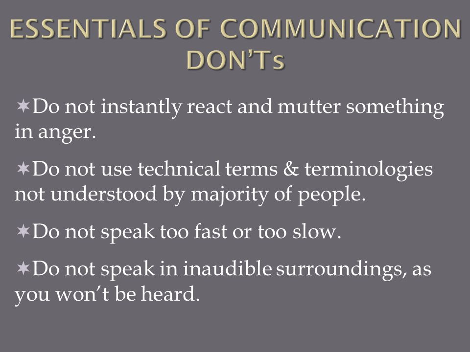 ESSENTIALS OF COMMUNICATION DON'Ts