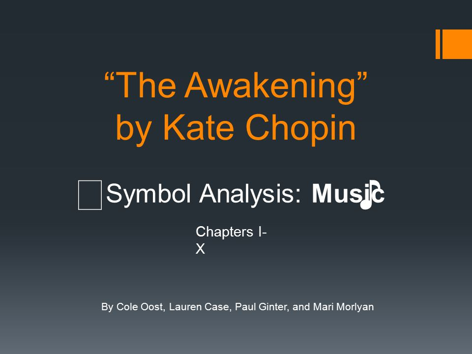 The Awakening By Kate Chopin Ppt Video Online Download