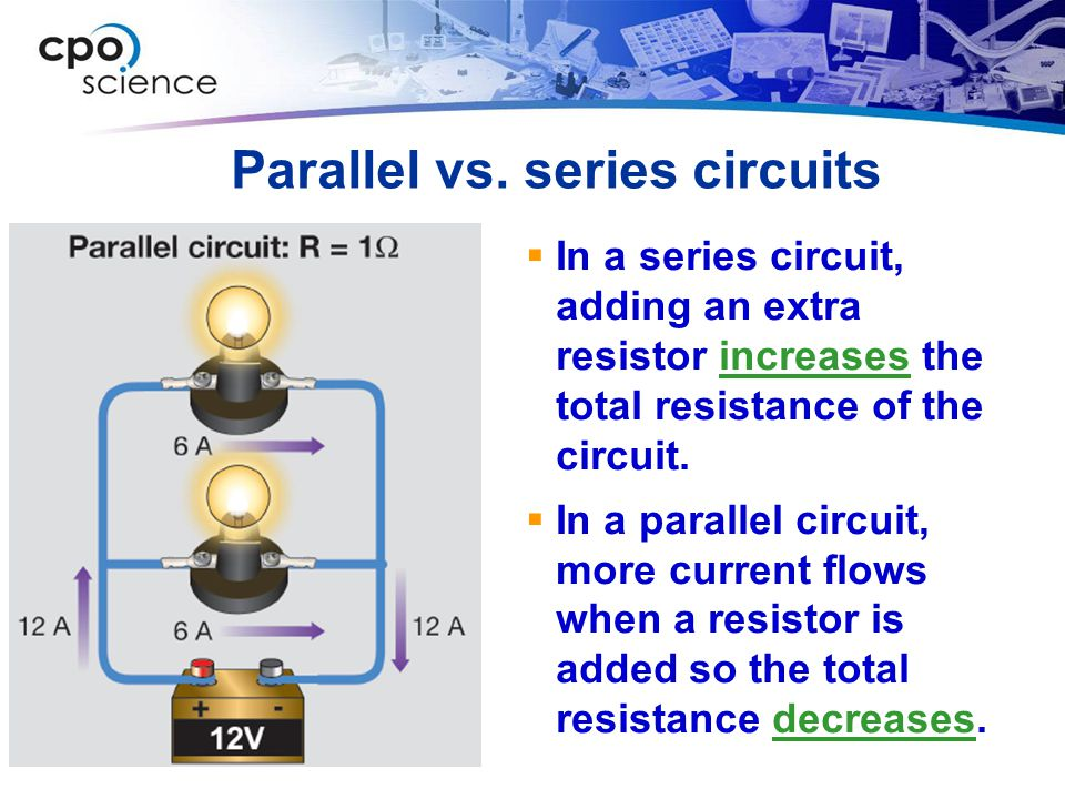 Parallel vs. series circuits