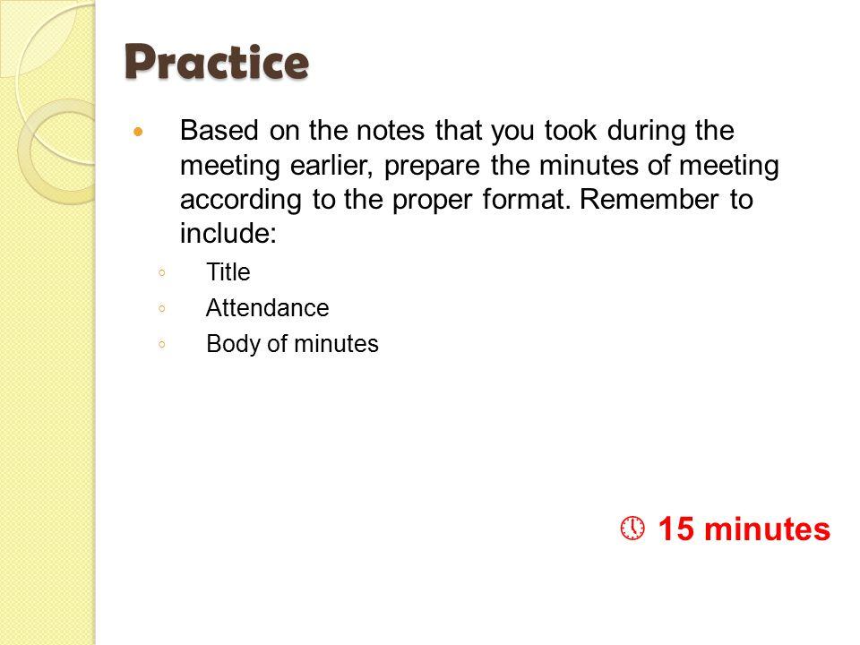 35 Practice ...  Proper Minutes Format