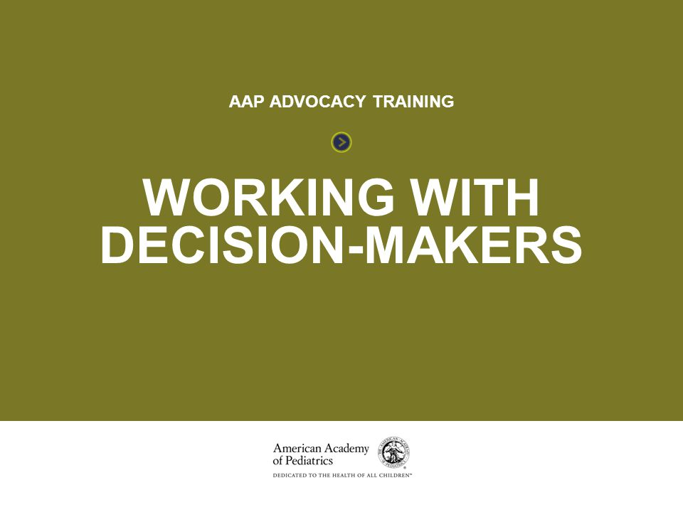 Working with Decision-Makers