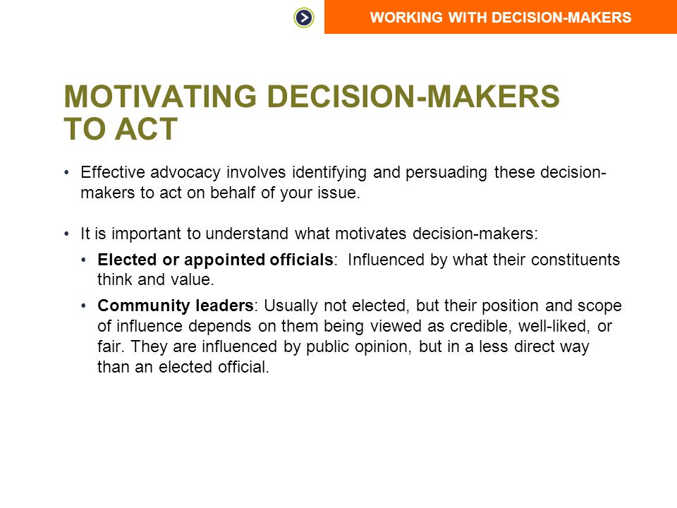 Motivating Decision-Makers to Act