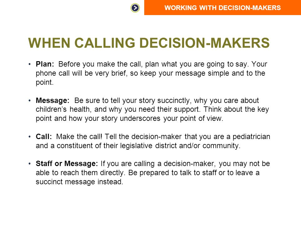 When Calling Decision-Makers