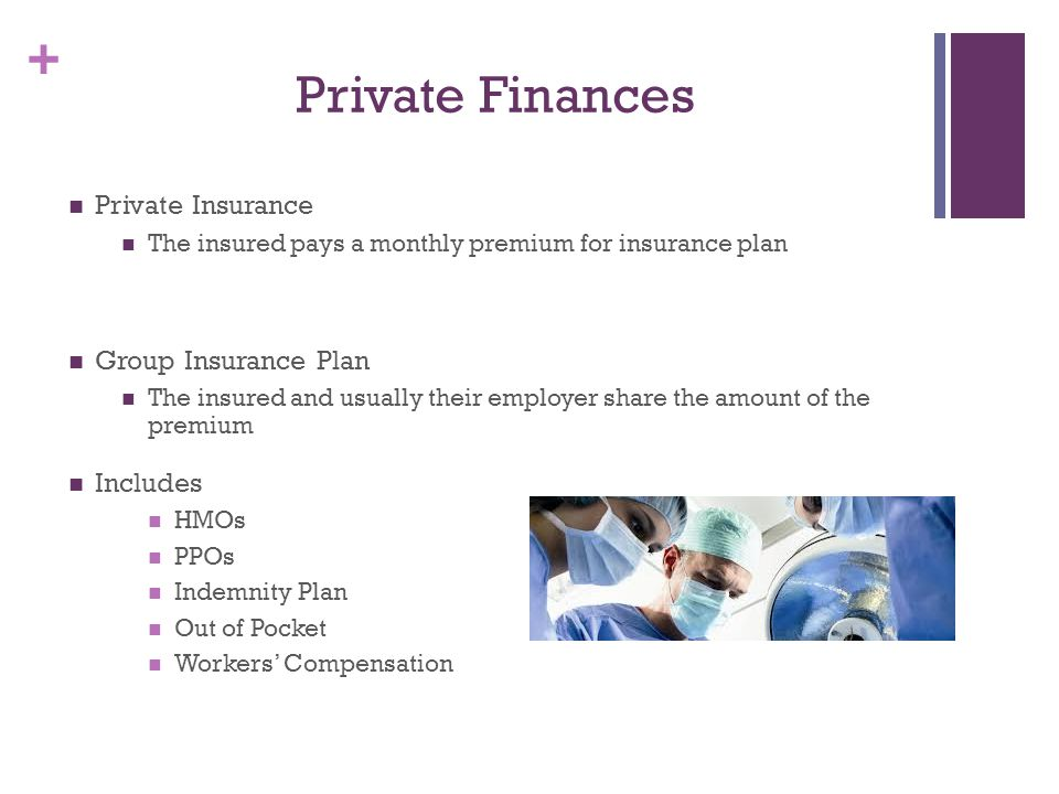 Private Finances Private Insurance Group Insurance Plan Includes