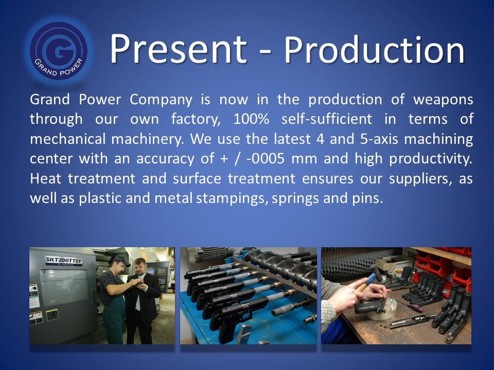 Present - Production