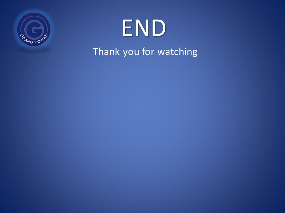 END Thank you for watching