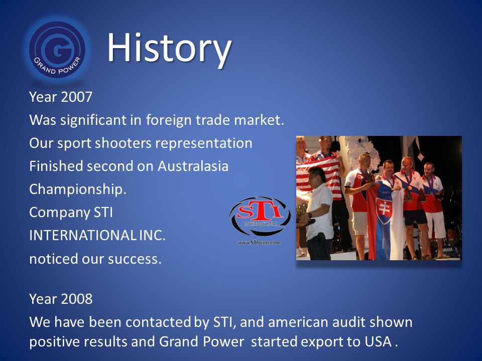 History Year 2007 Was significant in foreign trade market.