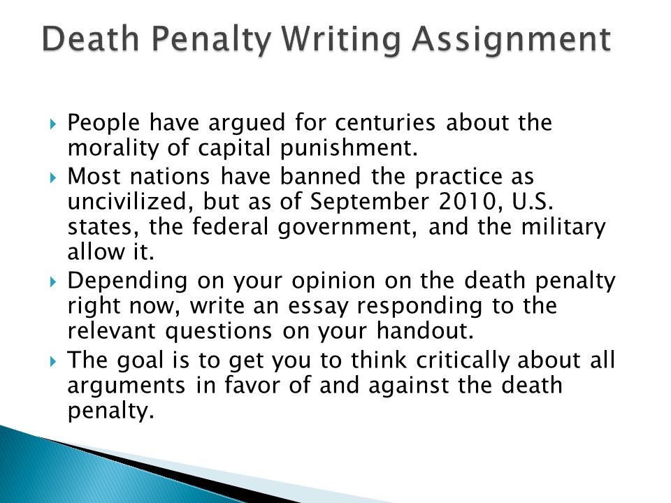write persuasive essay death penalty A persuasive essay: 'Death penalty should be abolished' for or against