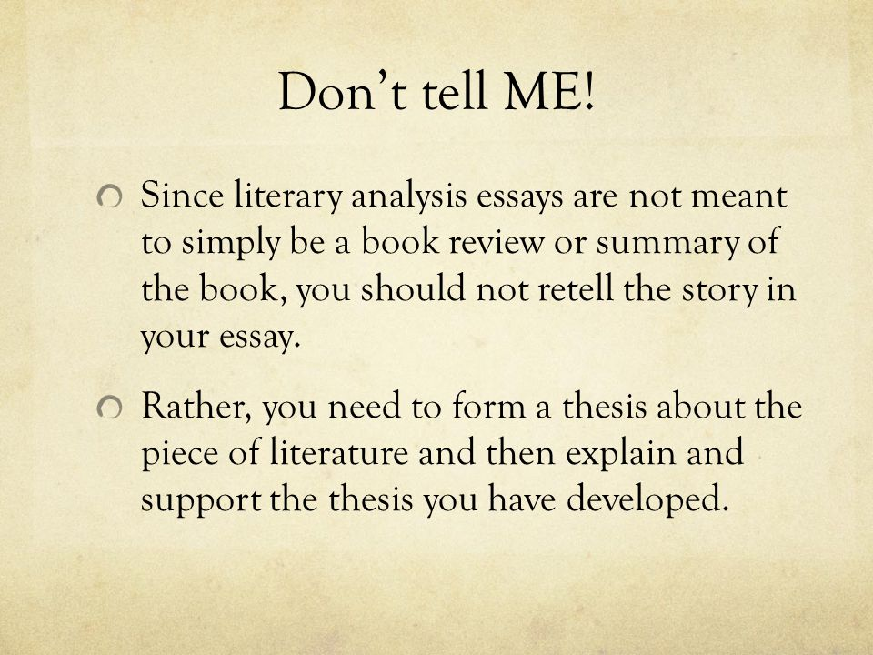 how to write a literary analysis essay ppt video online  7 don t tell me since literary analysis essays