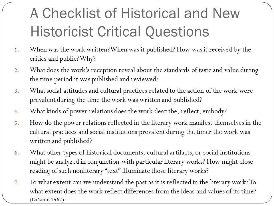 """new historicism and cultural criticism However, in the last thirty years or so, it has made a come-back with slightly a different approach and under the name: """"new historicism"""" new historical critics, according to lois tyson, consider literary texts to be """"cultural artifacts that can tell us something about the interplay of discourses, the web of social."""