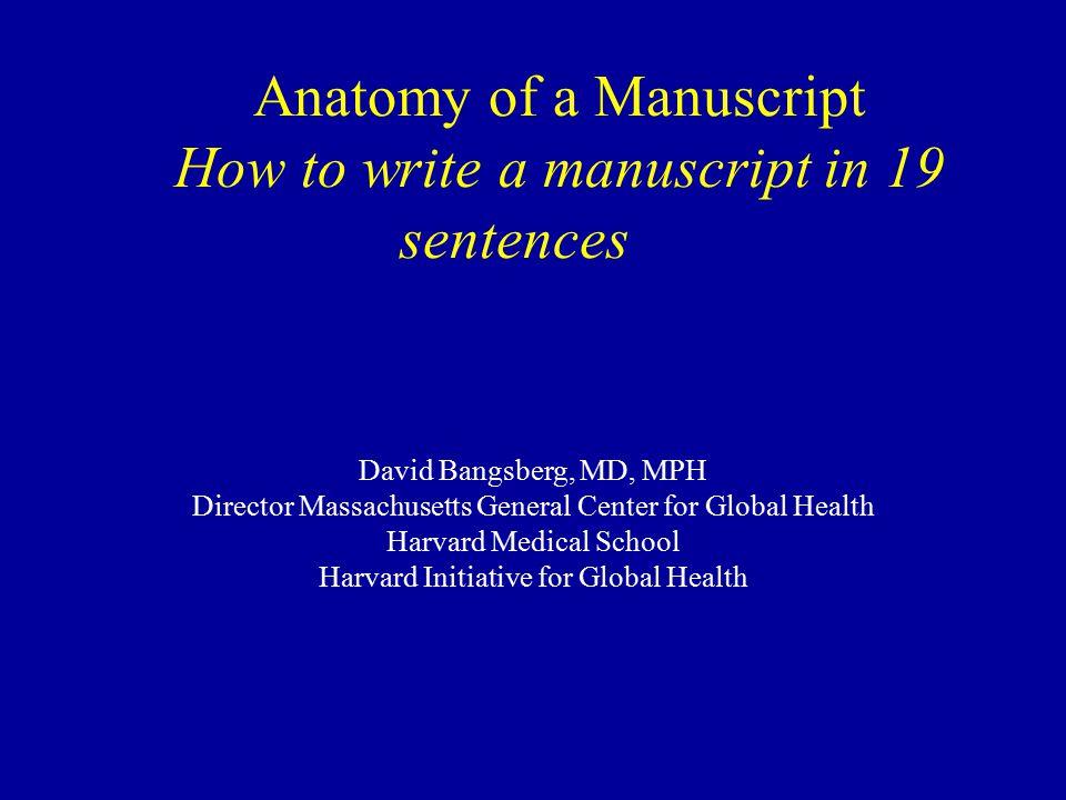 Anatomy of a Manuscript How to write a manuscript in 19 sentences ...