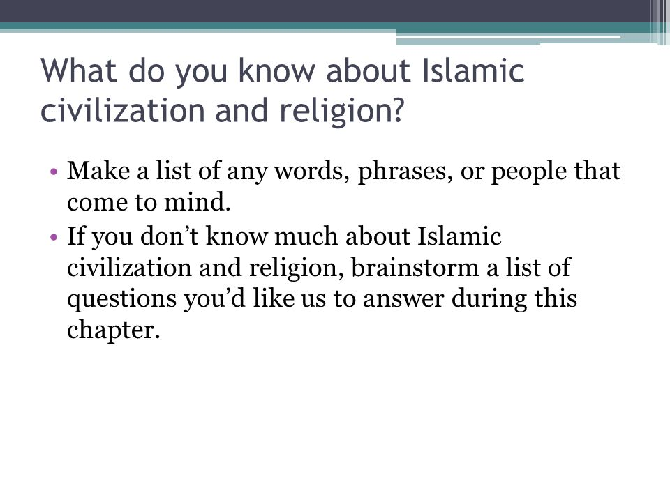 Chapter 11 islamic civilization ppt download what do you know about islamic civilization and religion publicscrutiny Gallery