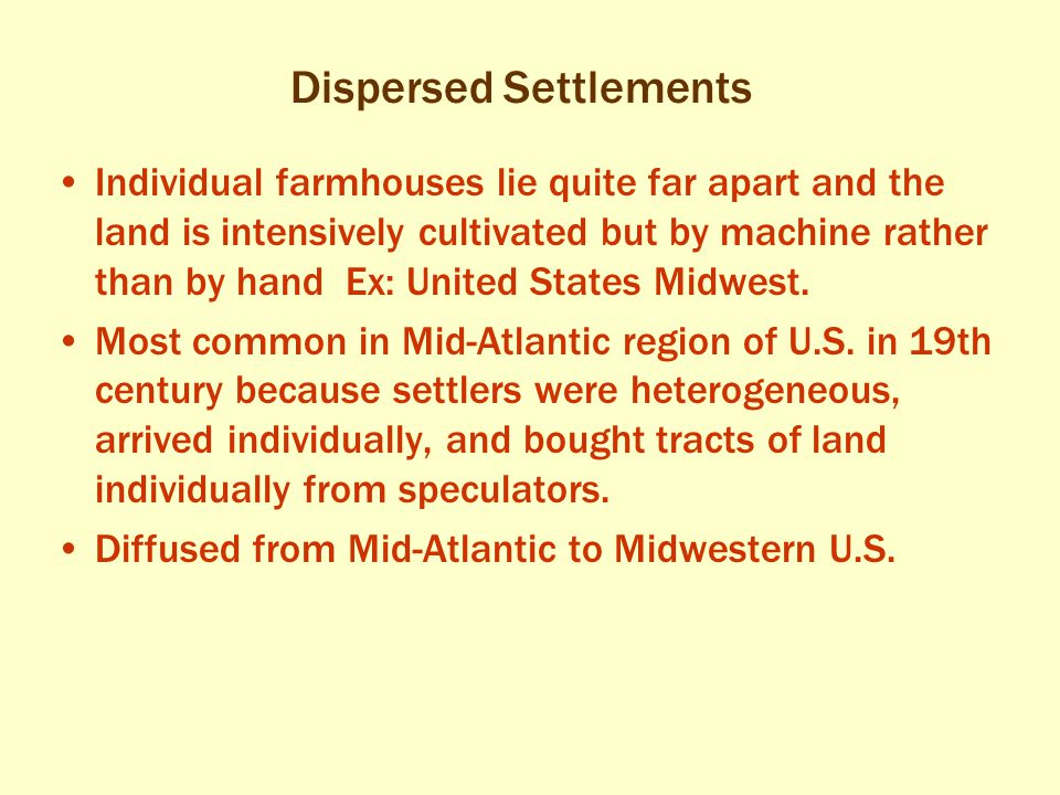Dispersed Settlements
