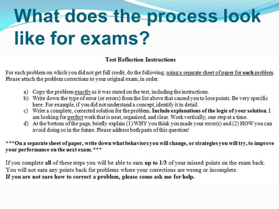 What does the process look like for exams